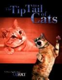 Cover of: The Tip to Tail of Cats