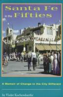 Cover of: Santa Fe in the fifties | Violet A. Kochendoerfer