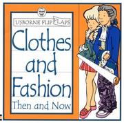 Cover of: Clothes and Fashion Then and Now | Alistair Smith