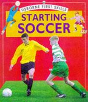 Starting Soccer (First Skills) by Mike Osborne