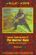 Cover of: Secret Fighting Arts of the Warrior Race by HetaQ DoqwI'