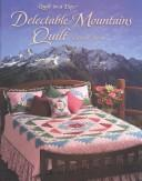 Cover of: Delectable Mountains Quilt (Quilt in a Day) | Eleanor Burns