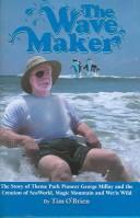 Cover of: The Wave Maker | Tim O