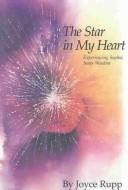 Cover of: The Star in My Heart: Experiencing Sophia, Inner Wisdom