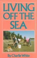 Cover of: Living Off the Sea