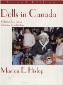 Cover of: Dolls In Canada | Marion E. Hislop