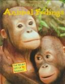 Cover of: Animal Feelings (The Secret Life of Animals)