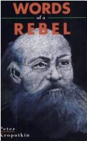 Cover of: Words of a rebel