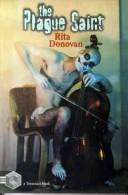 Cover of: plague saint | Rita Donovan