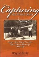 Cover of: Capturing the French River