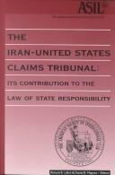 Cover of: The Iran-United States Claims Tribunal |