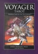 Cover of: Voyager Tarot | James Wanless