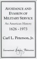 Avoidance and Evasion of Military Service by Carl L. Peterson