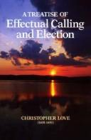 Cover of: A Treatise of Effectual Calling and Election (Puritan Writings)