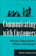 Cover of: Communicating with customers