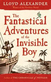 Cover of: The Fantastical Adventures of the Invisible Boy