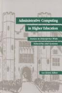 Cover of: Administrative Computing in Higher Education | Les Lloyd