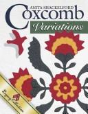 Cover of: Coxcomb Variations | Anita Shackelford