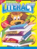 Cover of: Balancing Literacy Grades K-2