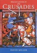 Cover of: Brassey's Book of the Crusades