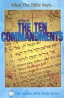What the Bible Says about the Ten Commandments