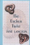 The Escher twist by Jane Langton
