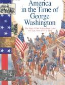 Cover of: America in the Time of George Washington