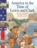Cover of: America in the time of Lewis and Clark
