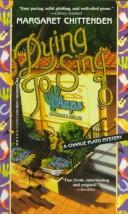 Cover of: Dying To Sing (Charlie Plato Mysteries)