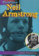 Cover of: Neil Armstrong: an unauthorized biography