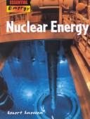 Cover of: Nuclear Energy (Essential Energy) | Robert Snedden