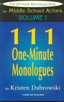 Cover of: The Ultimate Audition Book For Middle School Actors Volume III:  111 One-Minute Monologues