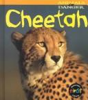 Cover of: Cheetah (Theodorou, Rod. Animals in Danger.) |