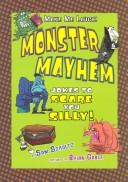 Monster Mayhem by Sam Schultz
