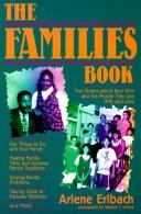 Cover of: The families book | Arlene Erlbach
