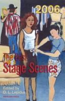 Cover of: The Best Stage Scenes 2006 (Best Stage Scenes) | D. L. Lepidus