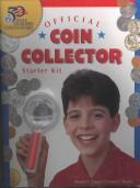 Cover of: Coin Collector Starter Set (U.S. Mint 50 State Quarters Program)