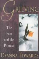 Grieving by Deanna Edwards