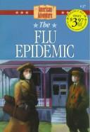 Cover of: The Flu Epidemic