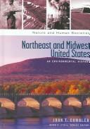 Cover of: Northeast and Midwest United States