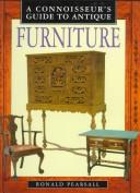 Cover of: A Connoisseur's Guide to Antique Furniture (Connoisseurs Guides)