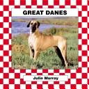 Cover of: Great Danes