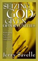 Cover of: Seizing God-given opportunities: Positioning Yourself to Receive God's Best