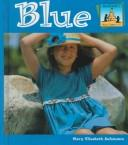 Cover of: Blue (What Color Is It?)