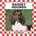 Cover of: Basset Hounds (Dogs Set IV) |