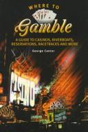 Cover of: Where to Gamble | George Cantor