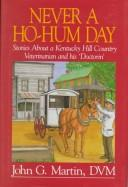 Cover of: Never a Ho-Hum Day