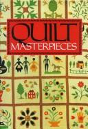 Cover of: Quilt masterpieces