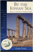 Cover of: By the Ionian Sea (Lost & Found): Notes of a Ramble in Southern Italy