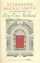 Cover of: Love Over Scotland: a 44 Scotland Street novel